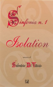 "Sinfonia N. 1 ""Isolation"""